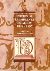 Inicios de la imprenta en Alcoy. 1824-1897.