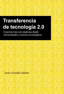 José Gonzáles Sabater,antiguao alumno de doctorado de la UA en el Departº de Análisis Económico Aplicadoha publicado un muy interesante e-book con el título Transferencia de Tecnología 2.0cuya lectura recomiendo. […]