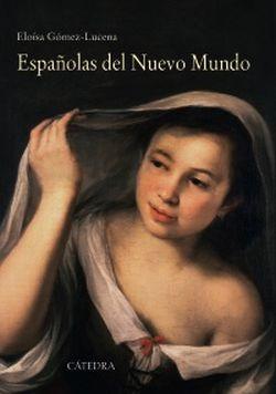 Españolas en el nuevo mundo