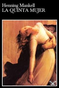 La_quinta_mujer_de_Henning_Mankell-200x300