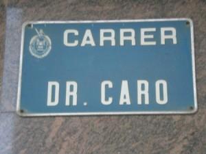 Carrer Dr Caro