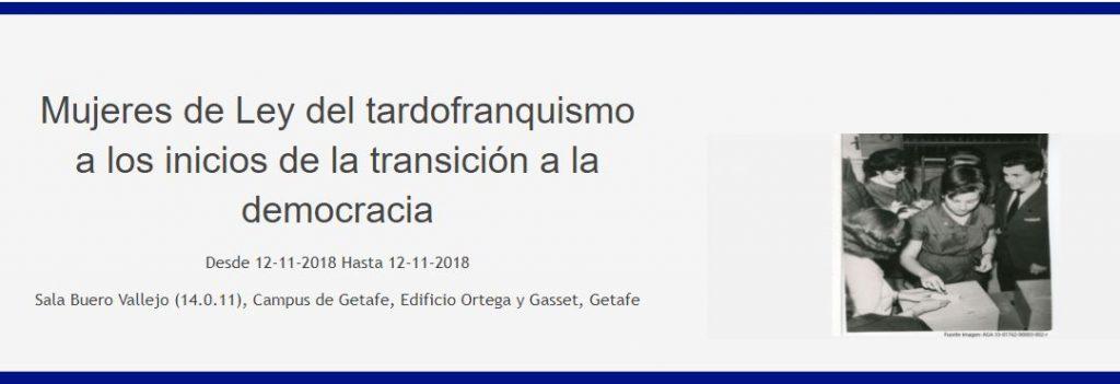 """Workshop  """"Mujeres de Ley: del tardofranquismo a los inicios de la transición a la democracia"""""""