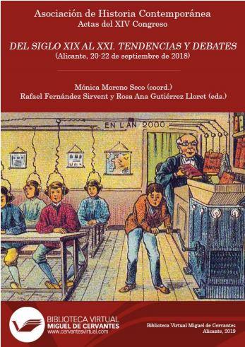 Actas del XIV Congreso de la Asociación de Historia Contemporánea. Del siglo XIX al XXI