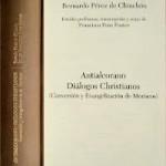 Antialcorano y Diálogos Christianos. Adaptación moderna.