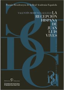 La recepción hispana de Juan Luis Vives