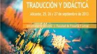 IV JORNADAS INTERNACIONALES DE FRASEOLOGÍA, TRADUCCIÓN Y DIDÁCTICA 25, 26, 27 SEPTIEMBRE 2013 UNIVERSIDAD DE ALICANTE | FACULTAD DE FILOSOFIA Y LETRAS Alojamiento para los asistentes de fuera de […]