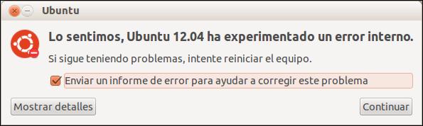 Lo sentimos, Ubuntu 12.04 ha experimentado un error interno