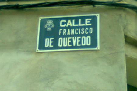 Esta foto de la placa de la calle Francisco de Quevedo la hice el pasado 12 de Diciembre del 2013. Francisco de Quevedo (1580-16459 nació en Madrid y fue […]