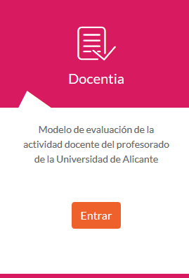 Docentia: Modelo de evaluación de la actividad docente del profesorado de la UA
